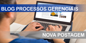 Nova Contribuição para o Blog Processos Gerenciais